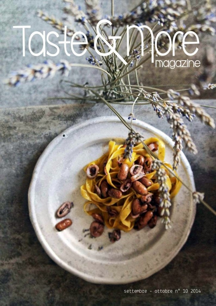 http://issuu.com/tasteandmore/docs/taste_more_magazine_settembre_-_ott_7f697006bcc604?e=6542438/9204254